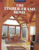 The Timber frame Home