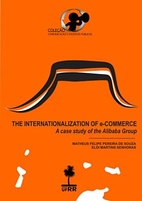 The internationalization of e commerce  a case study of the Alibaba group