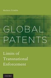 Global Patents: Limits of Transnational Enforcement