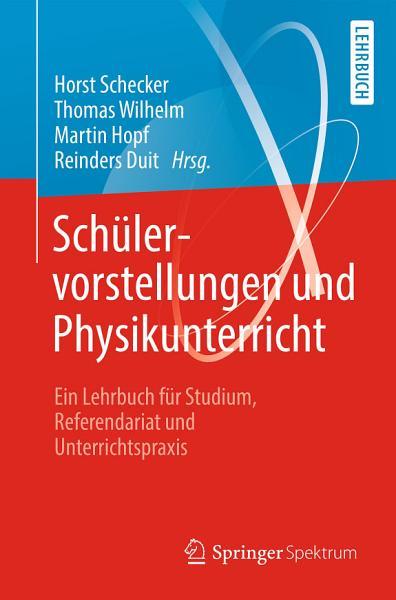 Sch  lervorstellungen und Physikunterricht PDF
