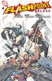 Flashpoint Deluxe Edition (2011-) #4
