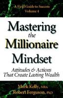 Mastering the Millionaire Mindset