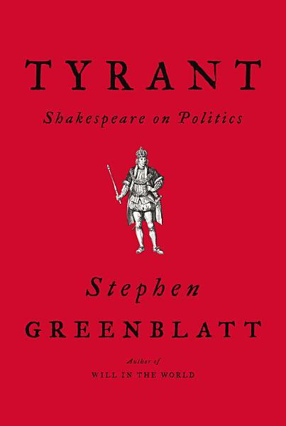 Download Tyrant  Shakespeare on Politics Book