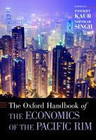 The Oxford Handbook of the Economics of the Pacific Rim PDF