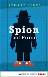 Spion auf Probe