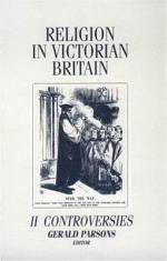 Religion in Victorian Britain: Controversies