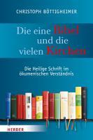 Die eine Bibel und die vielen Kirchen PDF