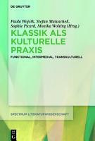 Klassik als kulturelle Praxis PDF