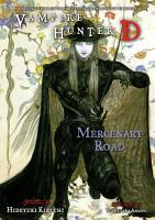 Vampire Hunter D Volume 19  Mercenary Road PDF