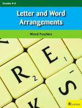 Letter and Word Arrangements: Word Puzzlers for Grades 4-5