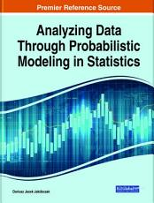 Analyzing Data Through Probabilistic Modeling in Statistics PDF