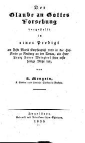 Der Glaube an Gottes Vorsehung: Primitz-Predigt für Fr. Xav. Weinzierl in Neuburg