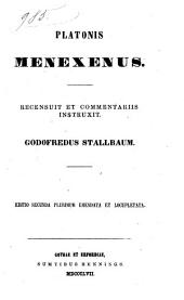 Platonis opera omnia recensuit Prolegomenis et commentariis instruxit Godofredus Stallbaum: Menexenum, Lysidem, Hippiam utrumque, Ionem, Volume 4
