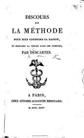 """Discours de la méthode pour bien conduire sa raison, et chercher la vérité dans les sciences. [With """"Notice sur René Descartes"""" by A. Michelot.]"""