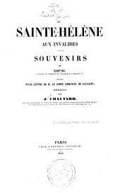 De Sainte-Hélène aux Invalides: souvenirs de Santini ...