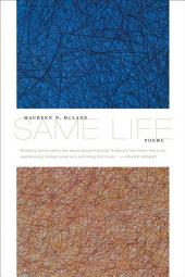 Same Life: Poems