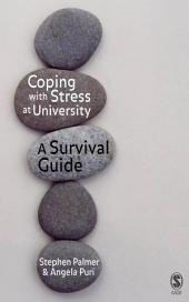 Coping with Stress at University: A Survival Guide