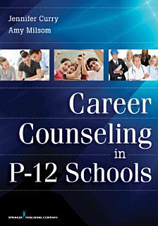 Career Counseling in P 12 Schools Book