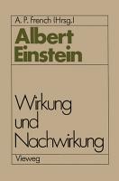 Albert Einstein Wirkung und Nachwirkung PDF