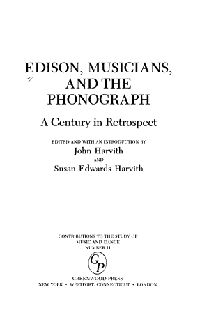 Edison  Musicians  and the Phonograph PDF