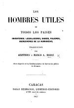 Los Hombres utiles de todos los países ... Traduccion por A. y M. A. Rójas