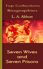 Seven Wives and Seven Prisons: Top Biography Collections
