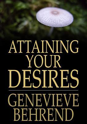 Attaining Your Desires
