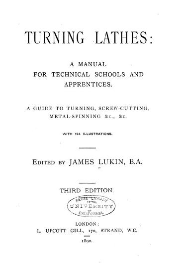 Turning Lathes  a Manual for Technical Schools and Apprentices PDF