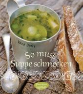 So muss Suppe schmecken!