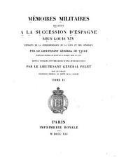 Mémoires militaires relatifs à la succession d'Espange sous Louis XIV: 1704