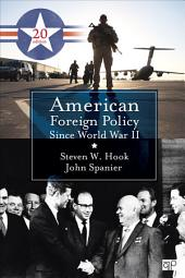 American Foreign Policy Since World War II: Edition 20