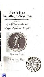 Xenophons sämmtliche Schriften: Dritter Theil, Teil 3