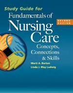 Study Guide for Fundamentals of Nursing Care