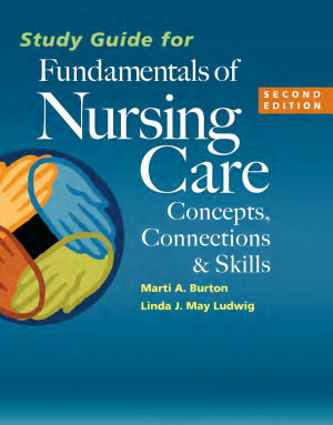 Study Guide for Fundamentals of Nursing Care PDF
