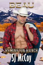 Beau: Remington Ranch 4