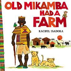 Old Mikamba Had a Farm PDF