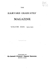 The Harvard Graduates' Magazine: Volume 23