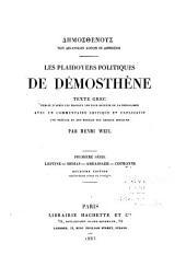 Dēmosthenous tōn dikanikōn logōn hoi dēmosioi: Leptine. Midias. Ambassade. Couronne
