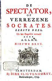 De spectator of Verrezene Socrates: Volume 1