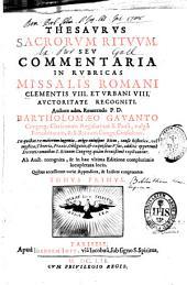 Thesaurus sacrorum Rituum, seu commentaria in Rubricae Missalis Romani...