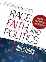 Race  Faith  and Politics PDF