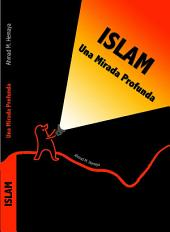 Islam - Una mirada profunda