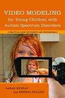 Video Modeling for Young Children with Autism Spectrum Disorders PDF