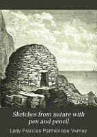 Sketches from Nature with Pen and Pencil PDF