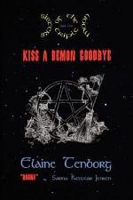 Sisters of the Triple Moon: Kiss a Demon Goodbye