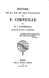 Histoire de la vie et des ouvrages de P. Corneille