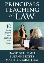 Principals Teaching the Law: 10 Legal Lessons Your Teachers Must Know