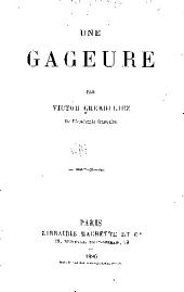 Une gageure