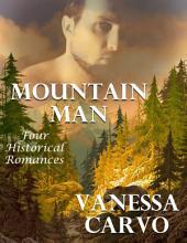 Mountain Man: Four Historical Romances