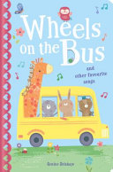The Wheels on the Bus and Other Favourite SongsThe Wheels on the Bus PDF